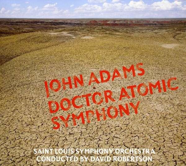 John Adams - Doctor Atomic Symphony