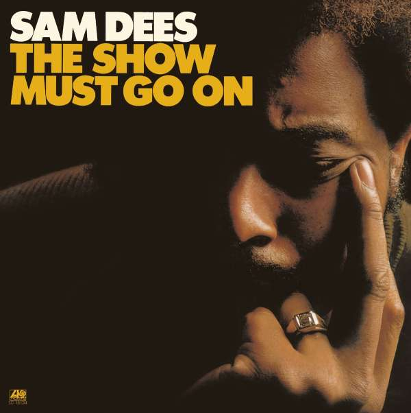 Sam Dees The Show Must Go On Cd Jpc