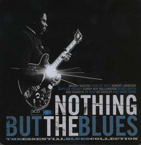Nothing But The Blues (Limited Metallbox Edition) (3 CDs