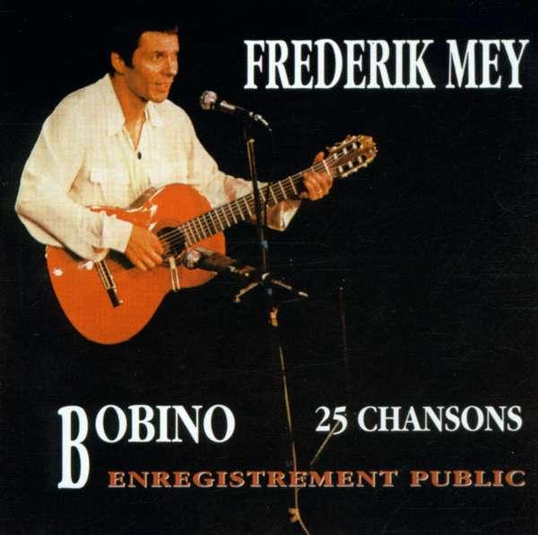 Reinhard Mey: Bobino - 25 Chansons / Enregistrement Public, 2 CDs