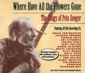 where have all the flowers gone the songs of pete seeger. Black Bedroom Furniture Sets. Home Design Ideas