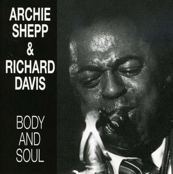 Archie Shepp Body And Soul