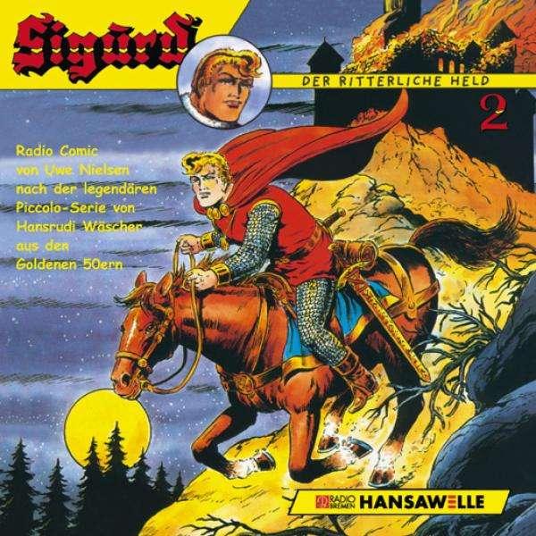 Sigurd Der Ritterliche Held Sigurd Der Ritterliche Held