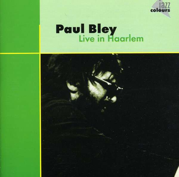 Paul Bley In Haarlem Blood