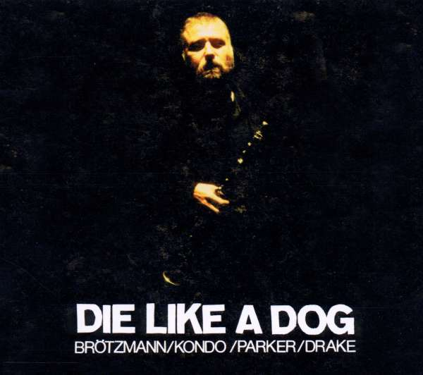 Die Like A Dog Complete Fmp Recordings