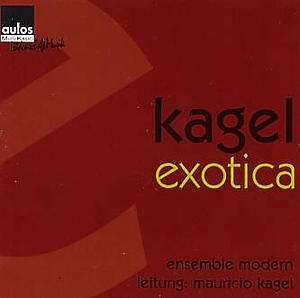 Mauricio kagel exotica fur aussereuropaische instrumente for Darmstadt aural documents box 3