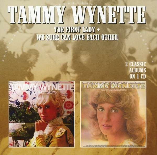 We Love Each Other: Tammy Wynette: The First Lady / We Sure Can Love Each