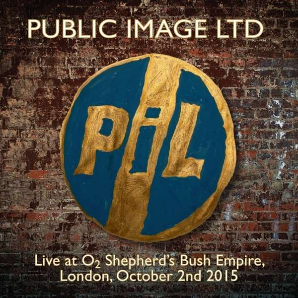 public image limited p il live at o2 shepards bush