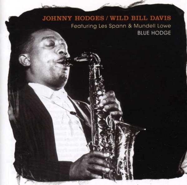 Johnny Hodges Wild Bill Davis Wings And Things