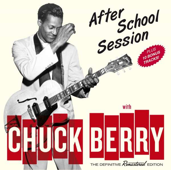 Pay For Rock After School: Chuck Berry: After School Session + Bonus (CD)