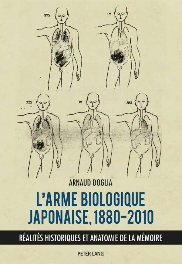 L\'arme biologique japonaise, 1880-2010 - Arnaud Doglia (Buch) – jpc