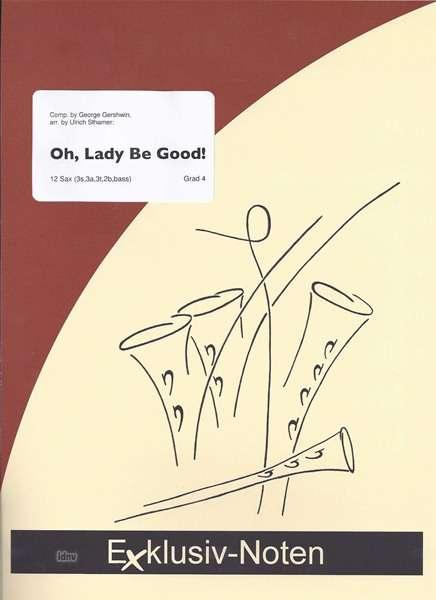Der artikel george gershwin oh lady be good saxophonorchester 12
